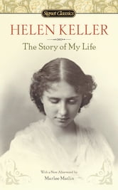 The Story of My Life ebook by Helen Keller,Marlee Matlin