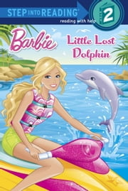Little Lost Dolphin (Barbie) ebook by Random House,Jiyoung An