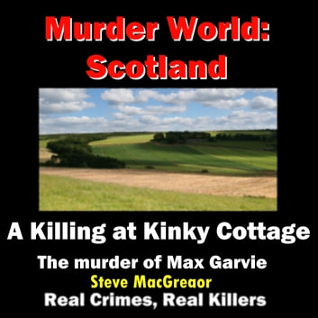 A Killing at Kinky Cottage audiobook by Steve MacGregor