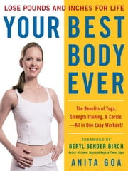 Your Best Body Ever ebook by Goa, Anita