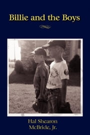 Billie and the Boys - A Memoir ebook by McBride Jr., Hal Shearon
