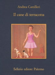 Il cane di terracotta ebook by Andrea Camilleri