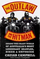 The Outlaw and the Hitman ebook by Caesar Campbell