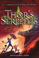 Thor's Serpents ebook by K. L. Armstrong, Melissa Marr