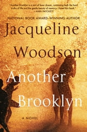 Another Brooklyn - A Novel ebook by Jacqueline Woodson