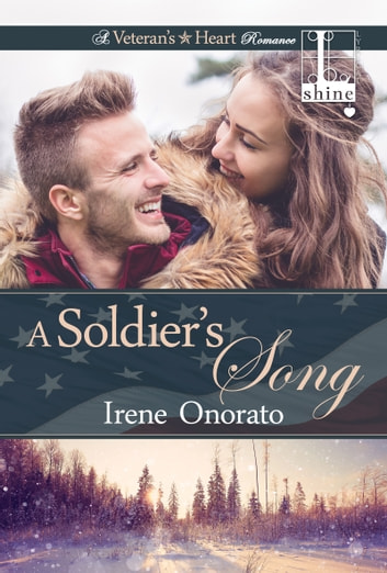 A Soldier's Song ebook by Irene Onorato