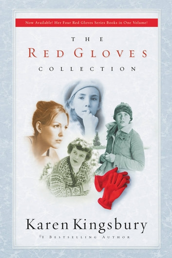 The Red Gloves Collection ebook by Karen Kingsbury