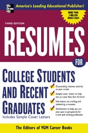 Resumes for College Students and Recent Graduates ebook by Editors of VGM