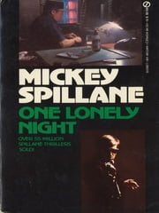 One Lonely Night ebook by Mickey Spillane