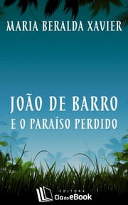 João de Barro e o paraíso perdido ebook by Kobo.Web.Store.Products.Fields.ContributorFieldViewModel