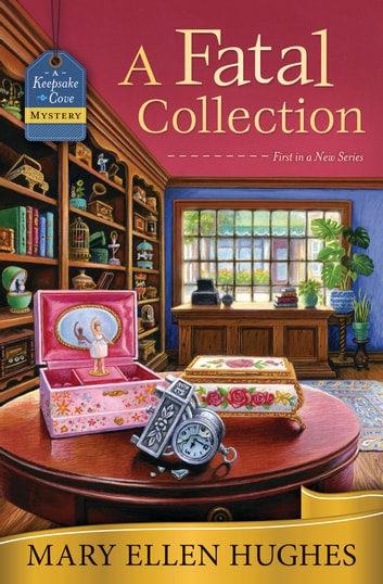 A Fatal Collection ebook by Mary Ellen Hughes