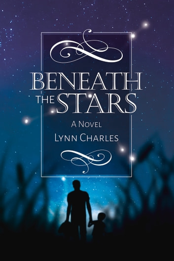 Beneath the Stars ebook by Lynn Charles