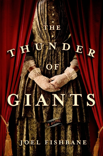 The Thunder of Giants - A Novel ebook by Joel Fishbane