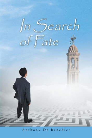 In Search of Fate ebook by Anthony De Benedict