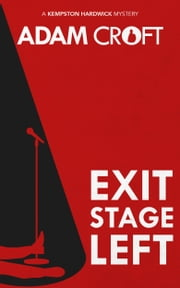 Exit Stage Left ebook by Adam Croft