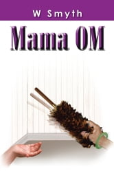 Mama OM ebook by W Smyth