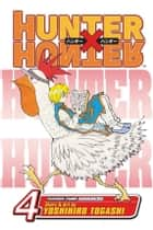 Hunter x Hunter, Vol. 4 - End Game ebook by Yoshihiro Togashi