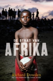 De staat van Afrika ebook by Richard Dowden