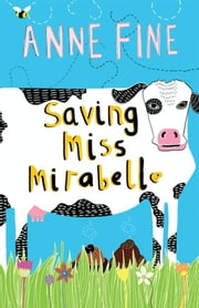 Saving Miss Mirabelle ebook by Anne Fine