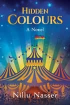 Hidden Colours ebook by Nillu Nasser