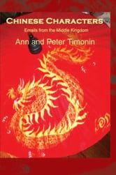 Chinese Characters ebook by Ann Timonin; Peter Timonin