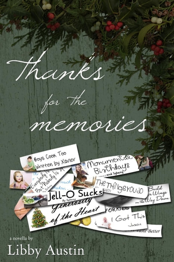 Thanks for the Memories: Forever and a Day Book 1.5 - Forever and a Day ebook by Libby Austin