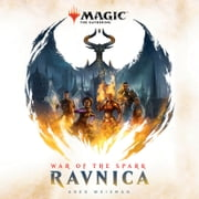 War of the Spark: Ravnica (Magic: The Gathering) livre audio by Greg Weisman