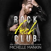 Rock F*ck Club audiobook by Michelle Mankin