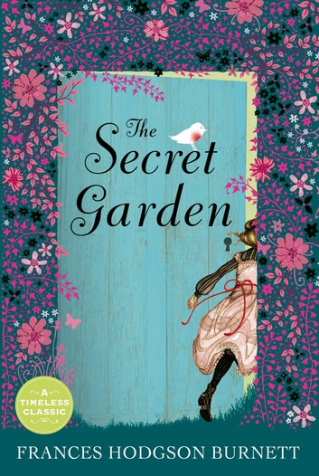 The Secret Garden (centenary ed) ebook by Frances Hodgson Burnett