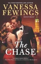 The Chase - A Sexy, Fast-Paced and Totally Addictive Novel ebook by