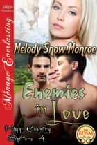 Enemies in Love ebook by Melody Snow Monroe