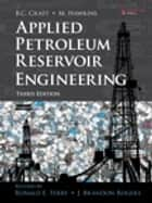 Applied Petroleum Reservoir Engineering ebook by Ronald E. Terry, J. Brandon Rogers