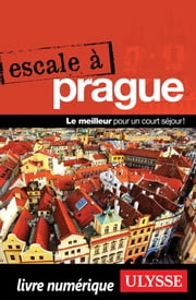 Escale à Prague ebook by Kobo.Web.Store.Products.Fields.ContributorFieldViewModel