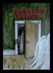 The Glass Demon ebook by Jerry J.C. Veit