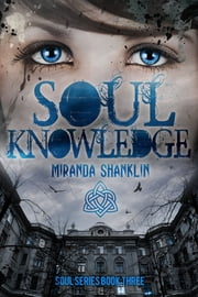 Soul Knowledge ebook by Miranda Shanklin
