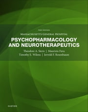 Massachusetts General Hospital Psychopharmacology and Neurotherapeutics ebook by Theodore A. Stern,Maurizio Fava,Timothy E. Wilens,Jerrold F. Rosenbaum