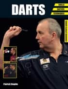 Darts - Skills - Tactics - Techniques ebook by Patrick Chaplin