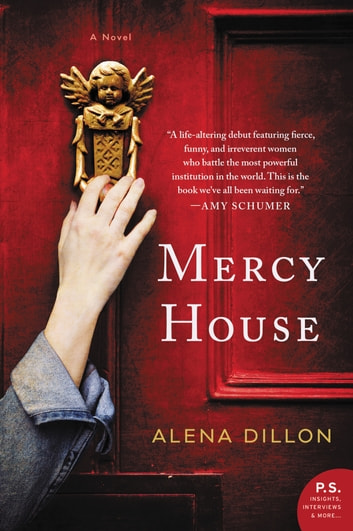 Mercy House - A Novel E-bok by Alena Dillon