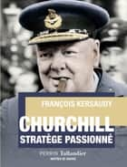 Churchill ebook by François KERSAUDY