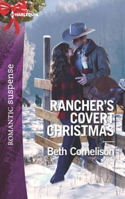 Rancher's Covert Christmas ebook by Beth Cornelison