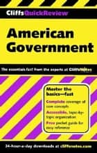 CliffsQuickReview American Government ebook by D. Stephen Voss,Abraham Hoffman,Paul Soifer