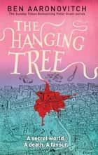 The Hanging Tree ebook by Ben Aaronovitch