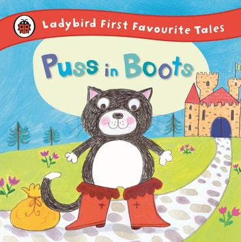 Puss in Boots: Ladybird First Favourite Tales ebook by Penguin Books Ltd