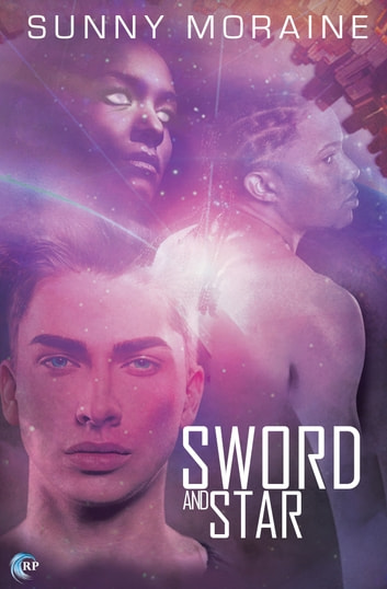 Sword and Star ebook by Sunny Moraine