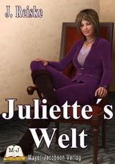 Juliette's Welt ebook by Juliette Reiske
