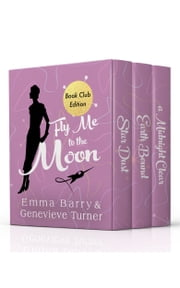 Fly Me to the Moon: Volume One ebook by Emma Barry, Genevieve Turner