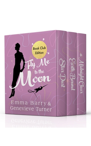 Fly Me to the Moon: Volume One ebook by Emma Barry,Genevieve Turner