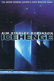 Icehenge ebook by Kim Stanley Robinson