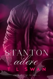 Stanton Adore ebook by T L Swan