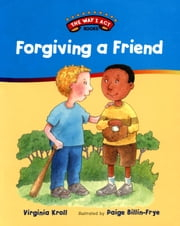 Forgiving a Friend ebook by Virginia Kroll